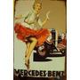 Afiche Metálico Antigua Publicidad Mercedes Benz
