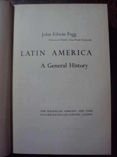 latin america: a general history edwing fagg en inglés