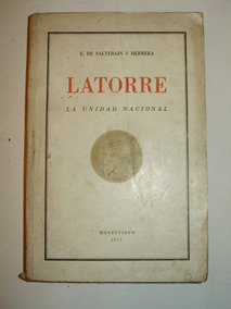 Latorre La Unidad Nacional E  De Salterain Y Herrera 1975