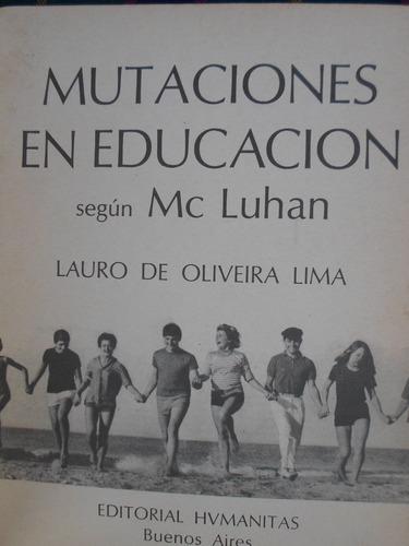 lauro de oliveira lima - mutaciones en educacion segun mc lu