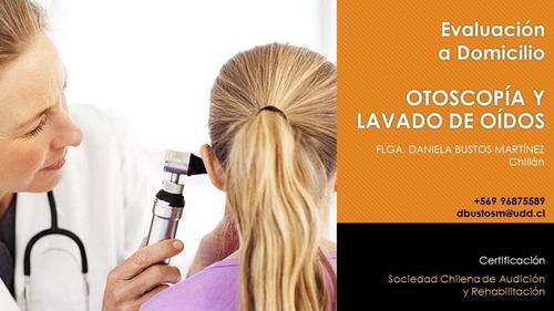 lavado de oídos + otoscopía a domicilio chillán