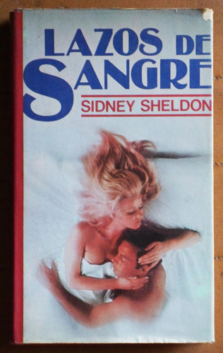 lazos de sangre / sidney sheldon