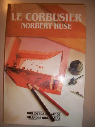 le corbusier / norbert huse   z15