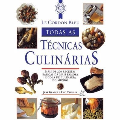 le cordon bleu - tecnicas da cozinha internacional 350 págs
