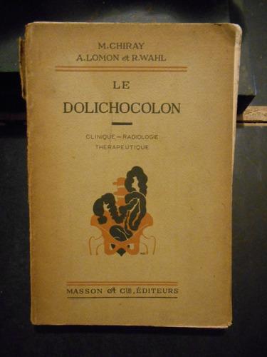 le dolichocolon m chiray a lomon et r wahl