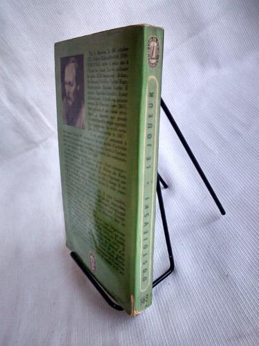 le joueur. dostoievski - le livre de poche. en francés