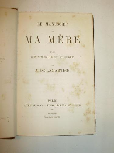 le manuscrit de ma mere lamartine hachette fra 1879