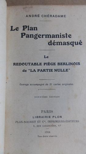 le plan pangermaniste démasqué, 1916