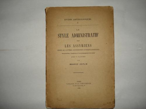le style administratif chez les assyriens - maurice zeitlin