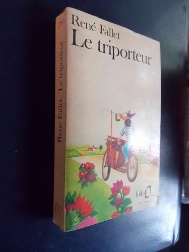 le triporteur - rené fallet (en francés)
