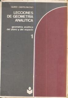 lecciones de geometría analítica tomo 1 guido castelnuovo