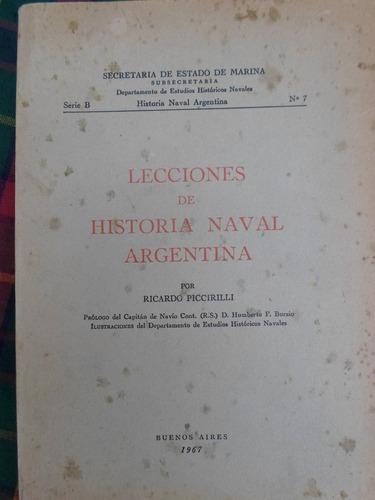 lecciones de historia naval argentina - ricardo piccirilli