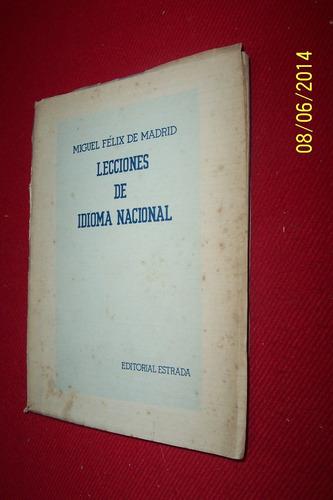 lecciones de idioma nacional - miguel felix de madrid