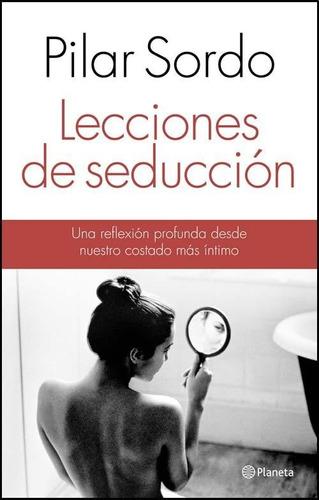 lecciones de seducción - pilar sordo