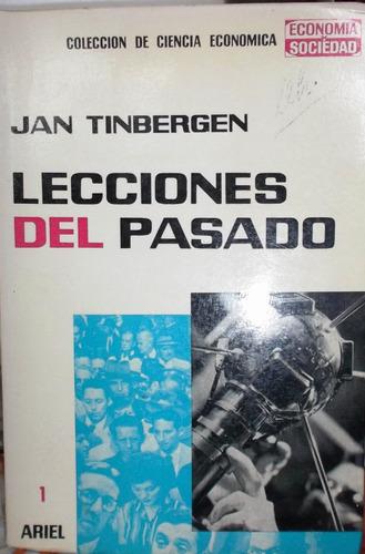 lecciones del pasado de jan tinbergen