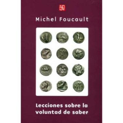lecciones sobre la voluntad de saber - michael foucault