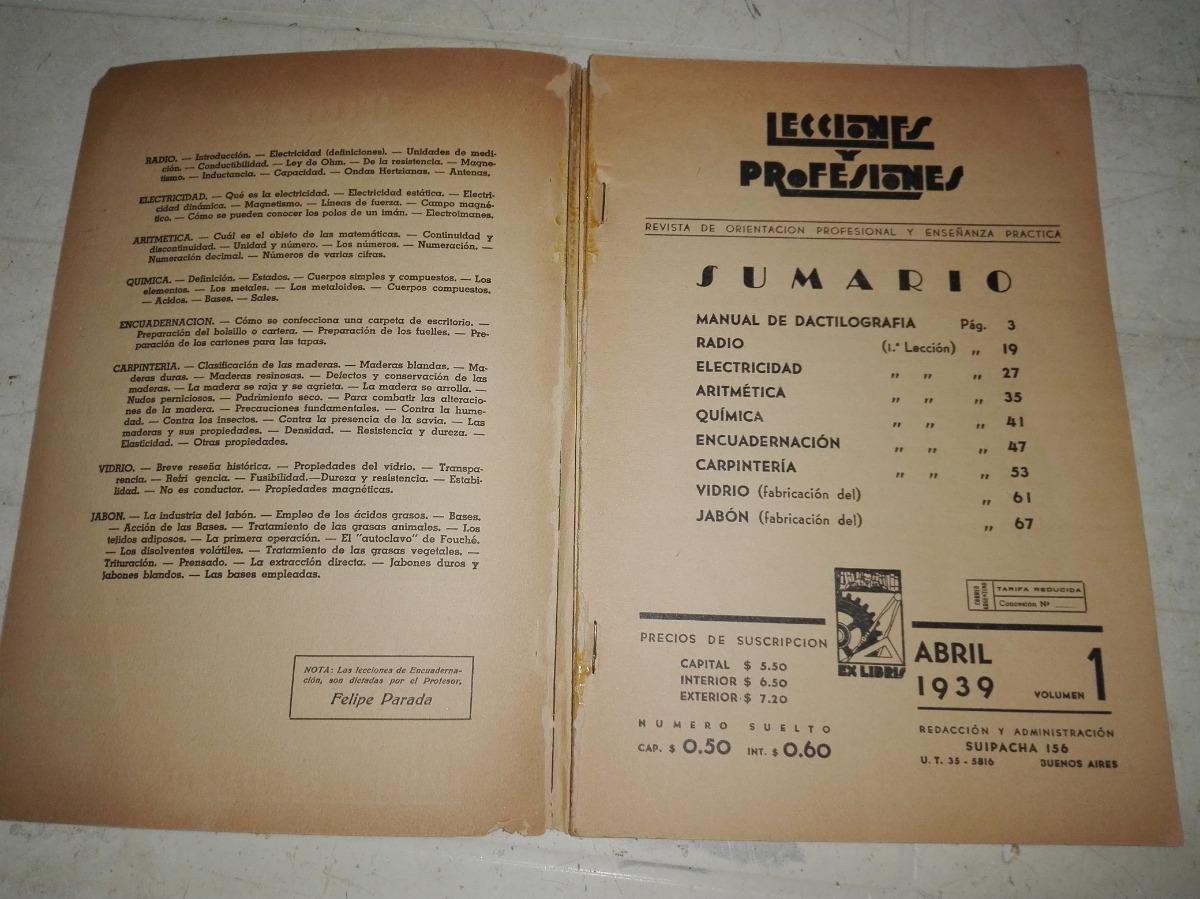 Lecciones Y Profesiones  Volumen Nº1 De Abril De 1939  - $ 500,00