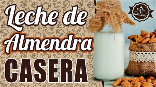 leche almendras fresca artesanal natural vegana envio gratis