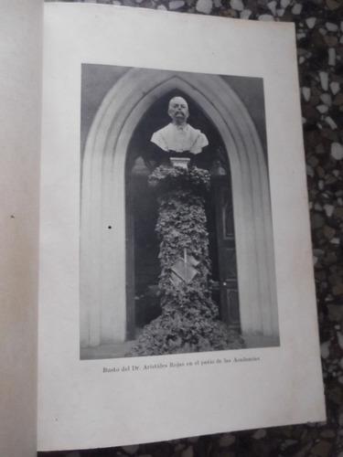 lectruras historicas aristides rojas tapa  dura antiguo 1927
