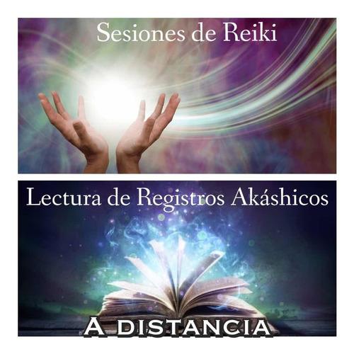 lectura de registros akashicos y sesiones de reiki distanxia