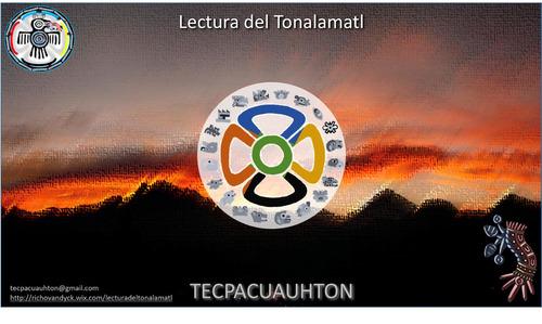 lectura del tonalamatl, conocimiento de nuestras energías...