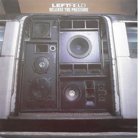 Leftfield - Release The Pressure (single 12-1996-breakbeat)