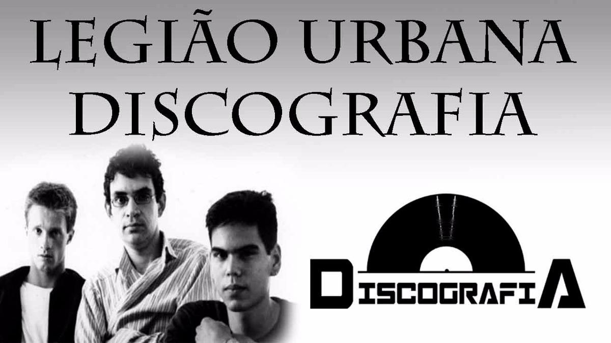discografia completa da legiao urbana