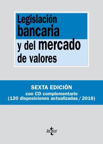 legislación bancaria y del mercado de valores(libro aspectos
