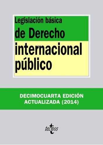 legislación básica de derecho internacional público(libro )