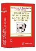 legislación básica sobre la violencia de género(libro )