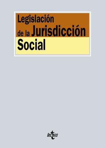 legislación de la jurisdicción social(libro derecho del trab
