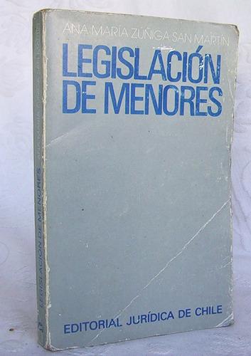 legislación de menores ana maría zuñiga editorial jurídica