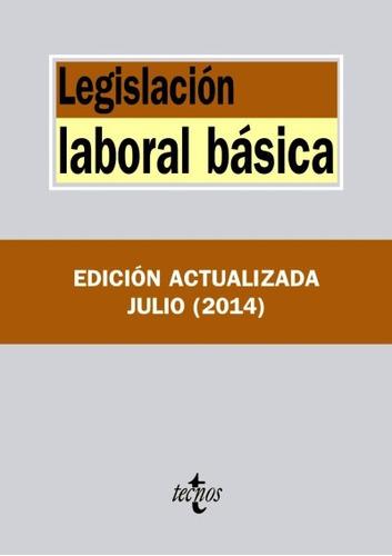 legislación laboral básica(libro derecho del trabajo y de la