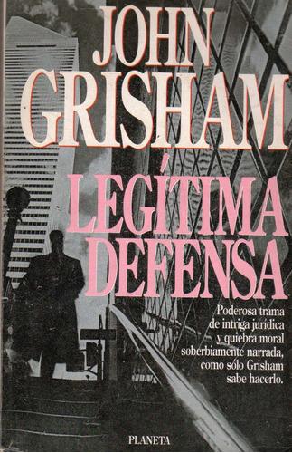 legítima defensa / john grisham