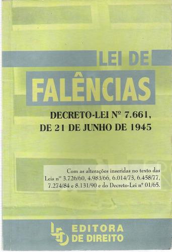 lei de falências decreto-lei nº 7661 de 21 de julho de 1945