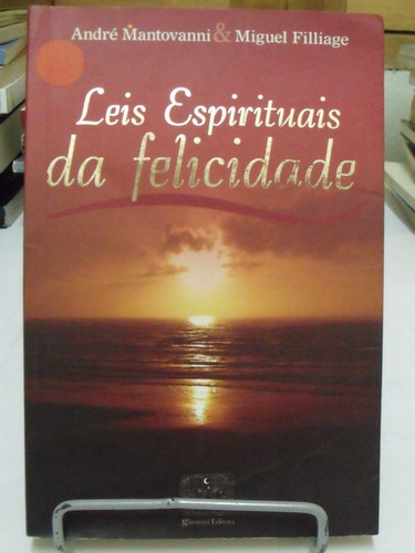 leis espirituais da felicidade