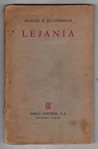 lejania, miguel etchebarne