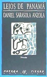 lejos de panamá(libro novela y narrativa)