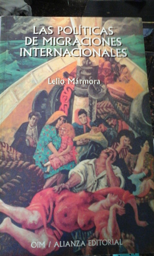 lelio mármora. las politicas de migraciones internacionales