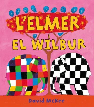 l'elmer i en wilbur(libro infantil)