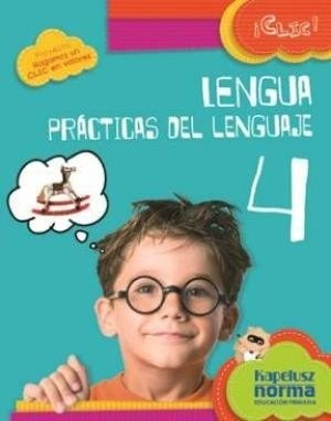 lengua 4 - serie clic ! - kapelusz