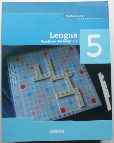 lengua 5 mentes en red / ed. edebé 2012