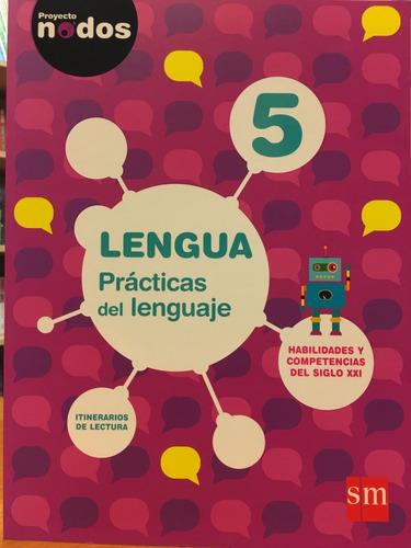 lengua 5 practicas del lenguaje proyecto nodos sm