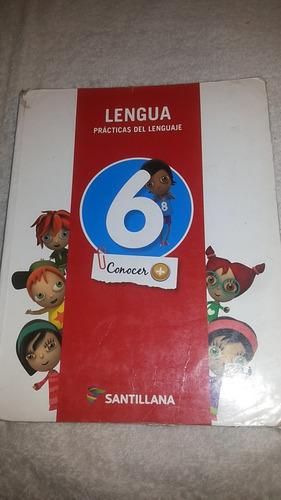 lengua 6 conocer + santillana