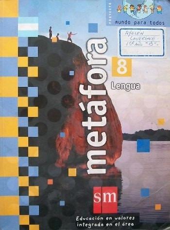 lengua 8 metafora s. m. proyecto mundo para todos paginas223
