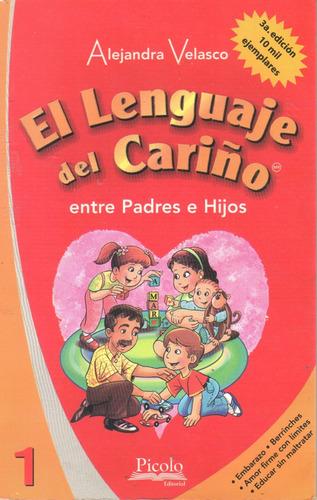lenguaje del cariño entre padres e hijos 1 alejandra velasco