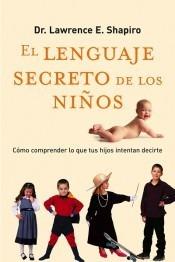 lenguaje secreto de los niños , el(libro psicología del leng