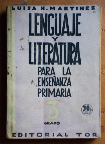 lenguaje y literatura 3° grado / luisa h. martínez (1940)