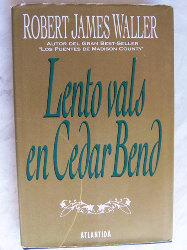 lento vals en cedar bend robet james waller autor madison c