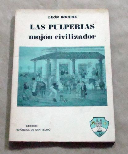 leon bouche las pulperias mojon civilizador 1970